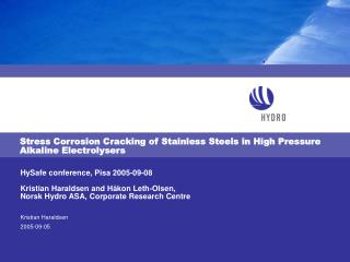 Stress Corrosion Cracking of Stainless Steels in High Pressure Alkaline Electrolysers