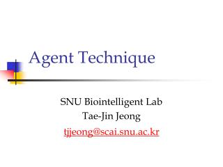 Agent Technique