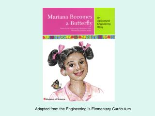 Adapted from the Engineering is Elementary Curriculum