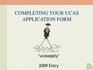 'ucasapply' 2009 Entry