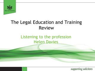 The Legal Education and Training Review