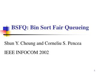 BSFQ: Bin Sort Fair Queueing