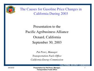 The Causes for Gasoline Price Changes in California During 2003