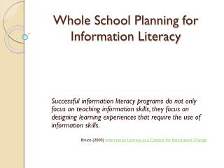 Whole School Planning for Information Literacy