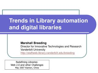 Trends in Library automation and digital libraries