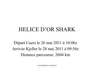 HELICE D'OR SHARK