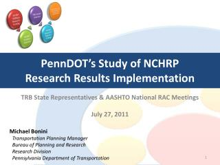 PennDOT's Study of NCHRP  Research Results Implementation