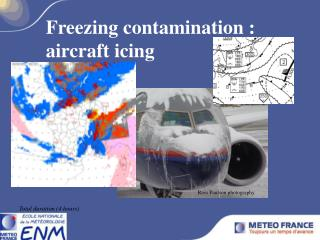 Freezing contamination : aircraft icing