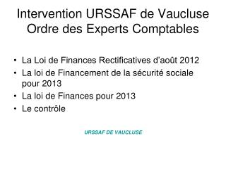 Intervention URSSAF de Vaucluse Ordre des Experts Comptables