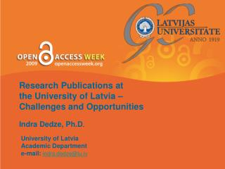 Research Publications at  the University of Latvia – Challenges and Opportunities