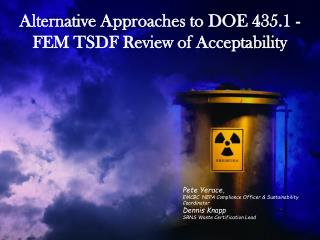 Alternative Approaches to DOE 435.1 - FEM TSDF Review of Acceptability