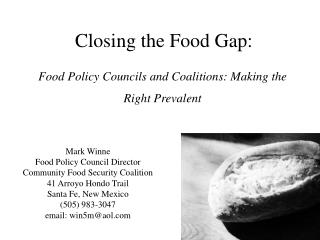 Food Policy Councils and Coalitions: Making the Right Prevalent