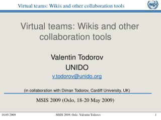 Virtual teams: Wikis and other collaboration tools