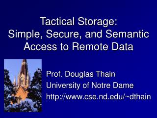 Tactical Storage: Simple, Secure, and Semantic Access to Remote Data