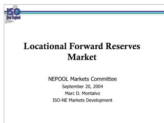 Locational Forward Reserves Market