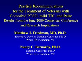 Practice Recommendations  for the Treatment of Veterans with  Comorbid PTSD, mild TBI, and Pain: