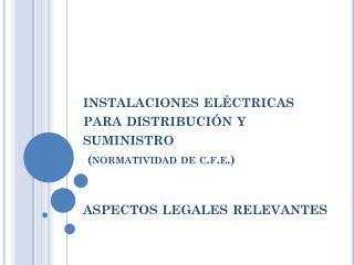 """""""modificaciones a la ley del servicio público de energía eléctrica y sus reglamentos""""."""
