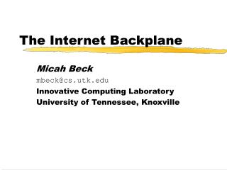 The Internet Backplane