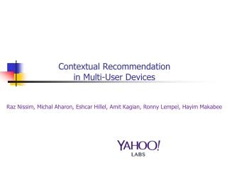 Recommendation in Personal Devices and Accounts