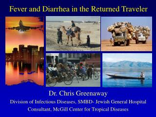 Fever and Diarrhea in the Returned Traveler