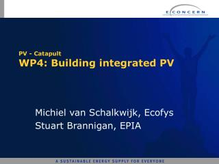 PV - Catapult  WP4: Building integrated PV