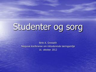 Studenter og sorg
