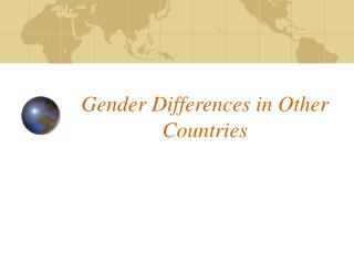 Gender Differences in Other Countries