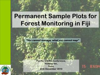 Permanent Sample Plots for Forest Monitoring in Fiji