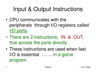 Input & Output Instructions