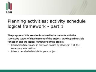 Planning activities: activity schedule logical framework - part 1