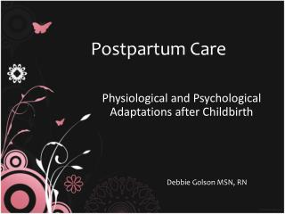 Physiological and Psychological Adaptations after Childbirth