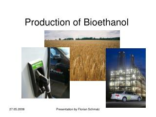 Production of Bioethanol