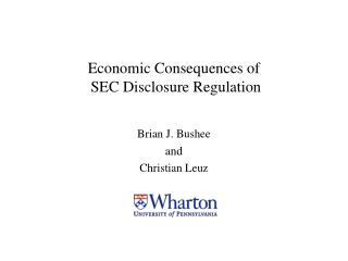 Economic Consequences of  SEC Disclosure Regulation