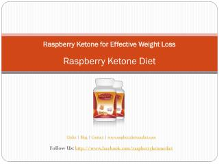 Raspberry Ketone for Effective Weight Loss