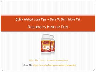 Quick Weight Loss TipsDare To Burn More Fat
