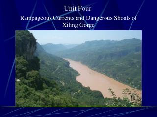 Rampageous Currents and Dangerous Shoals of Xiling Gorge