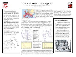 The Black Death: a New Approach April Liske-Clark, Brendan Clancy, Katie O'Brien, and Rob Muollo