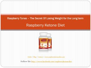 Raspberry Tones – The Secret Of Losing Weight for the Long t