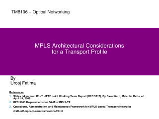 MPLS Architectural Considerations  for a Transport Profile