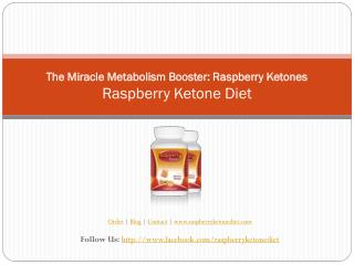 The Miracle Metabolism Booster: Raspberry Ketones
