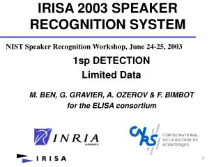 IRISA 2003 SPEAKER RECOGNITION SYSTEM