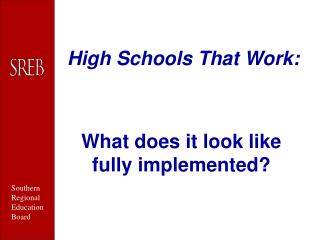 High Schools That Work: