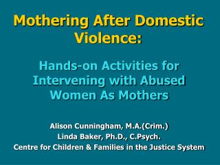 Mothering After Domestic Violence: