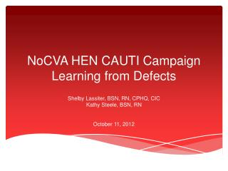 NoCVA HEN CAUTI Campaign Learning from Defects