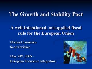 The Growth and Stability Pact