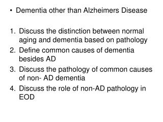 Dementia other than  Alzheimers  Disease