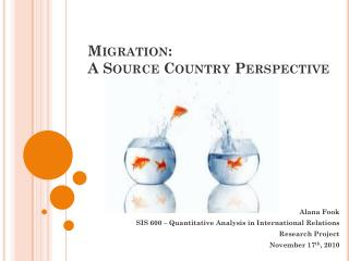 Migration:  A Source Country Perspective