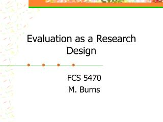 Evaluation as a Research Design
