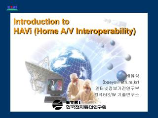 Introduction to  HAVi (Home A/V Interoperability)