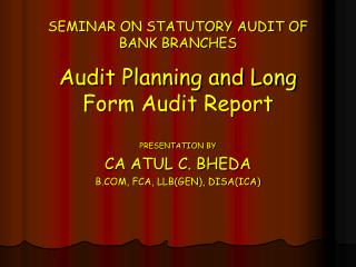 SEMINAR ON STATUTORY AUDIT OF BANK BRANCHES
